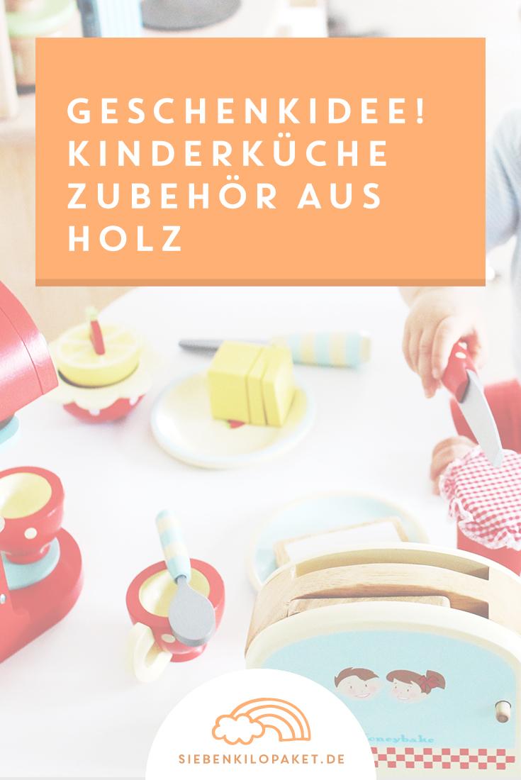 KinderkUche Holz Mit Funktion ~ Hübsches Zubehör für Kinderküchen  aus Holz? Gibt's! Eine tolle