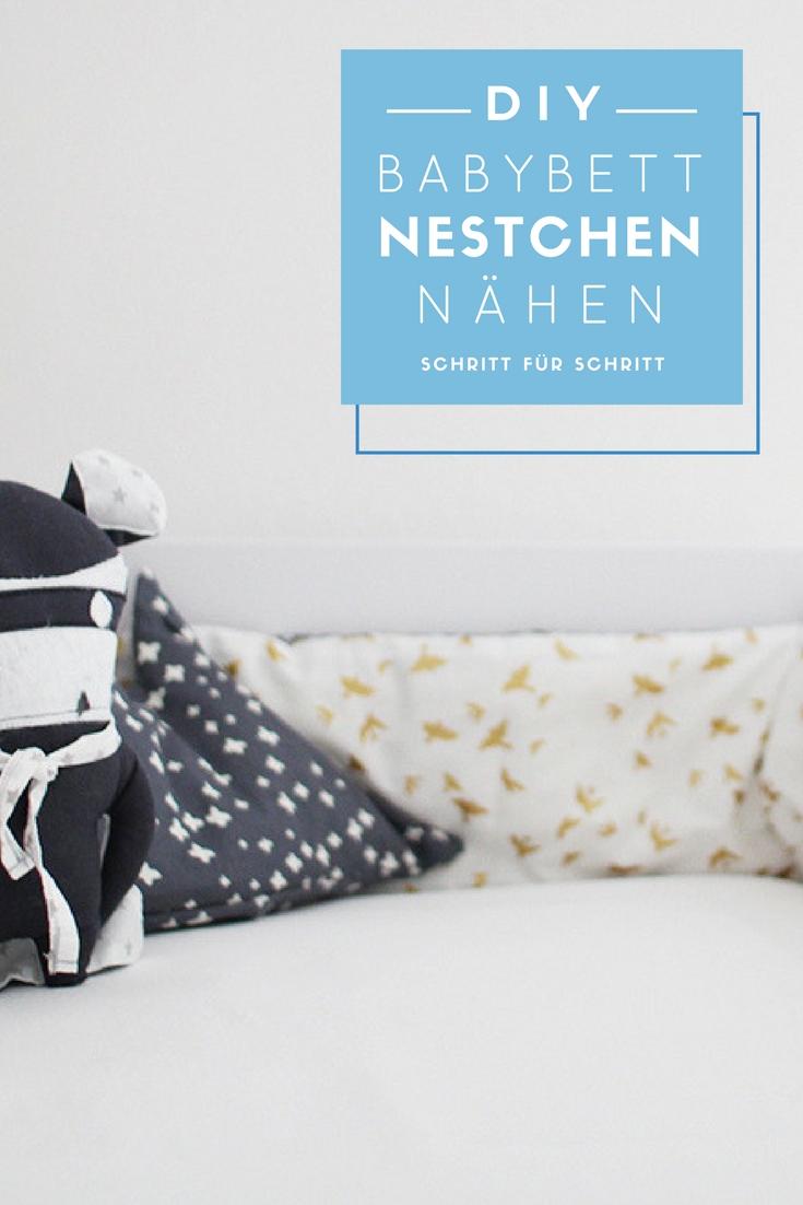 Nähanleitung Nestchen für das Babybett: schnelles und einfaches DIY-Projekt mit vielen Bildern! Nestchen selber nähen im Handumdrehen