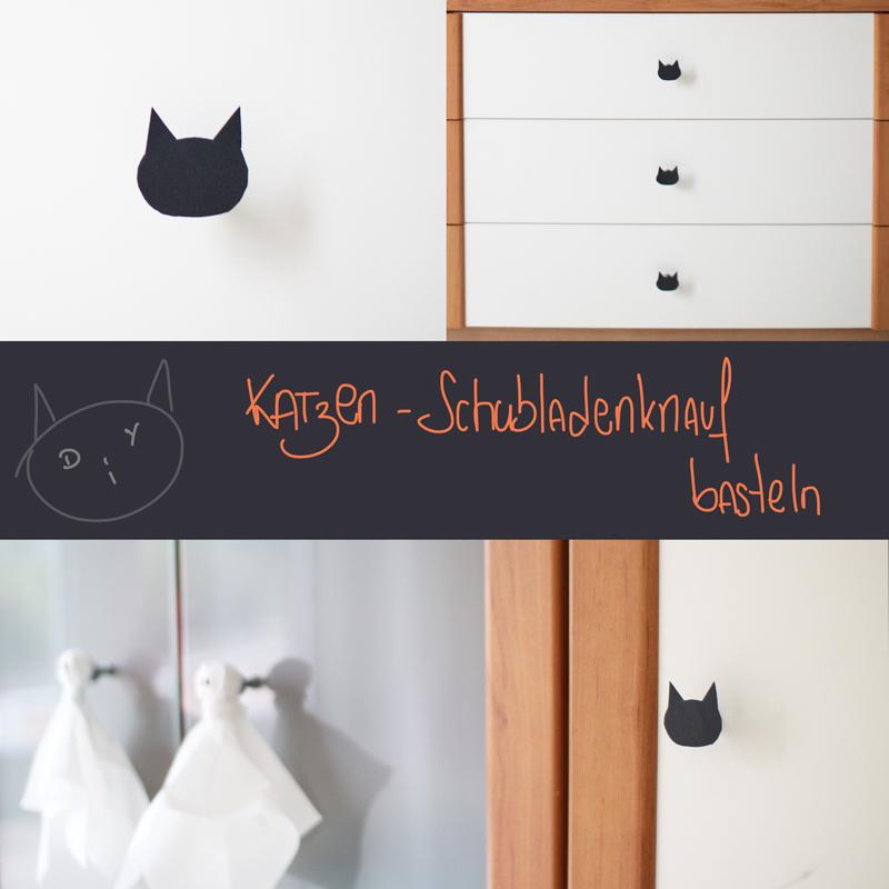 katzen schubladenknauf selber machen magnet der blog f r regenbogenfamilien. Black Bedroom Furniture Sets. Home Design Ideas