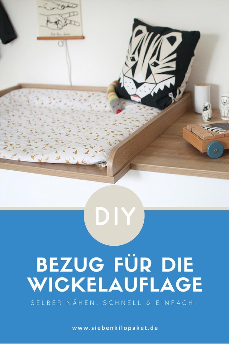 DIY-Tutorial: Bezug für die Wickelauflage selber nähen - schnell & einfach, auch für Anfänger! Schritt für Schritt Anleitung mit vielen Bildern