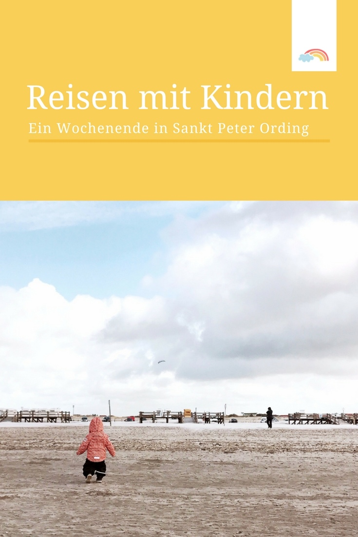 Reisen mit Kindern: unser Wochenende in Sankt Peter Ording - Entspannung und Entschleunigung pur