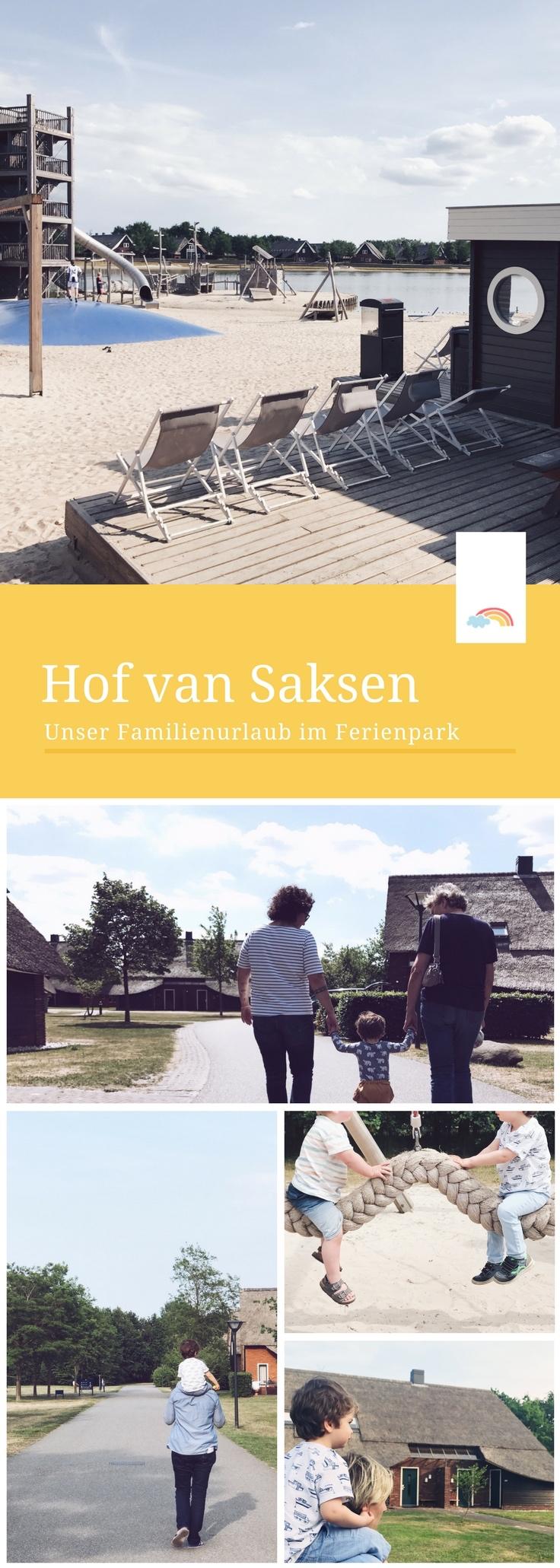 Hof van Saksen: Familienurlaub im Ferienpark - unsere Erfahrung + Tipps für einen tollen Aufenthalt