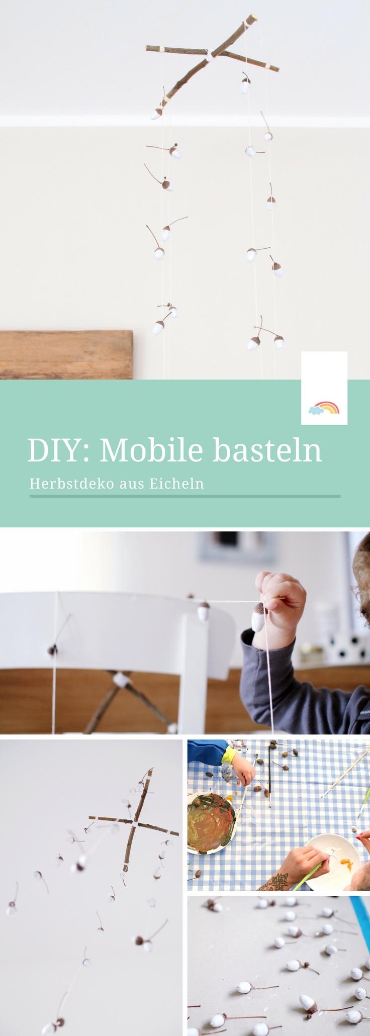 Mobile basteln mit Eicheln - Herbstdeko aus Naturmaterialien - ein einfaches DIY mit viel Spaß beim Basteln mit Kindern