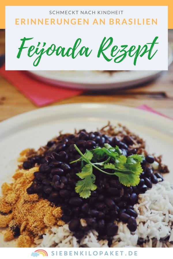 Feijoada Rezept - der brasilianische Bohneneintopf - Erinnerungen an meine Kindheit in Brasilien - Feijoada Brasileira #feijoada #rezept #brasilien #feijao #bohneneintopf