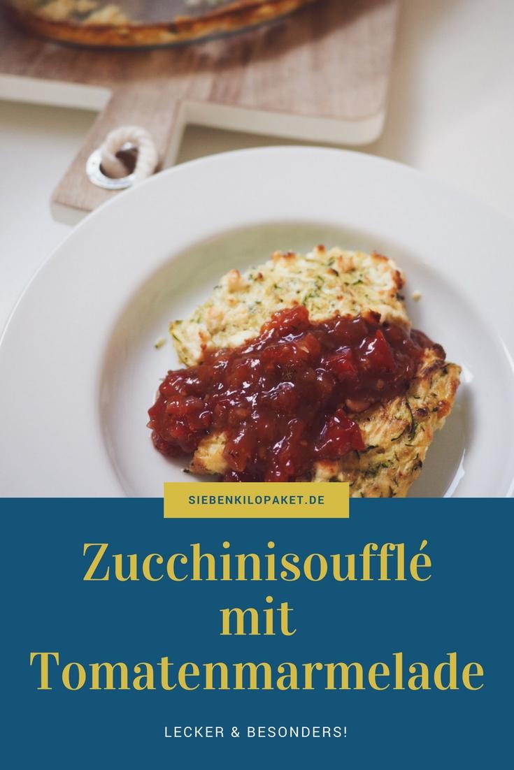 Zucchinisouffle mit Tomatenmarmelade Rezept für den Familientisch Ideen zum Mittagessen #zucchini #rezept #marmelade #mittagessen #souffle