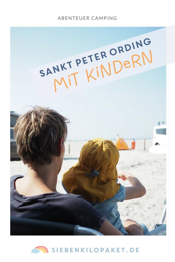 Camping mit Kindern - Sankt Peter Ording Familienurlaub an der Nordsee - Urlaub mit Frühchen