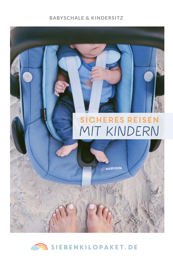 Sicheres Reisen mit Kindern - Babyschale für Frühchen Maxi-Cosi RodiFix AirProtect Erfahrungen