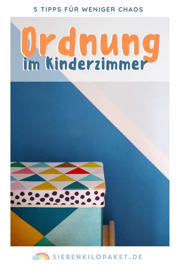 Ordnung im Kinderzimmer ordentlich halten - 5 Tipps um das Chaos zu beseitigen und mit den Kindern aufzuräumen