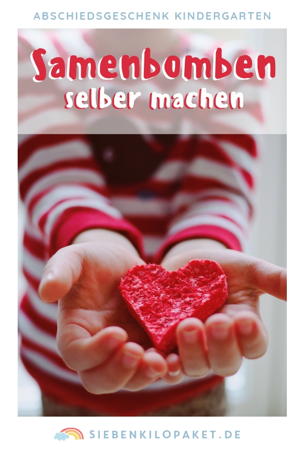 Samenbomben selber machen - Bastelidee Abschiedsgeschenk Kindergarten