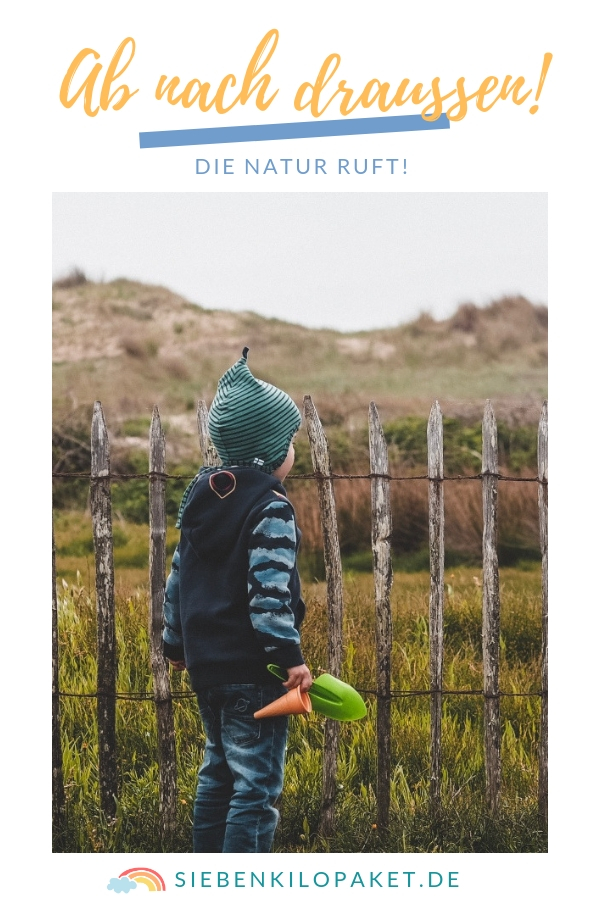 Ab nach draußen - die Natur mit Kindern entdecken